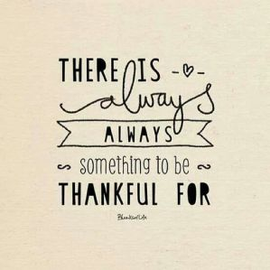 there-is-always-something-to-be-grateful-for