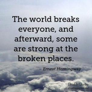 the-world-breaks-everyone-and-afterward-some-are-strong-at-the-broken-places-403x403-nk1ts3